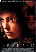 "Постер 1 из 2 из фильма ""24 часа"" /Trapped/ (2002)"
