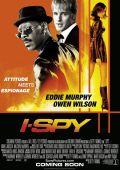 """Постер 1 из 1 из фильма """"Обмануть всех"""" /I Spy/ (2002)"""