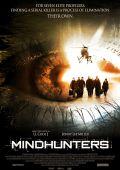 """Постер 3 из 4 из фильма """"Охотники за разумом"""" /Mindhunters/ (2004)"""