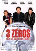 """Постер 1 из 1 из фильма """"Играй как """"Зизу"""""""" /3 zeros/ (2002)"""
