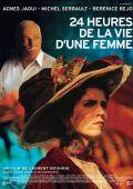"""Постер 1 из 1 из фильма """"24 часа из жизни женщины"""" /24 heures de la vie d'une femme/ (2002)"""