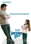 """Постер 2 из 2 из фильма """"Девушка из Джерси"""" /Jersey Girl/ (2004)"""