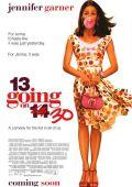 """Постер 2 из 4 из фильма """"Из 13 в 30"""" /13 Going On 30/ (2004)"""