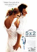 "Постер 1 из 1 из фильма ""5x2"" /5x2/ (2004)"