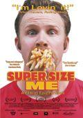 """Постер 1 из 1 из фильма """"Двойная порция"""" /Super Size Me/ (2004)"""
