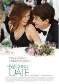 """Постер 1 из 1 из фильма """"Жених напрокат"""" /The Wedding Date/ (2005)"""