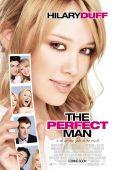 """Постер 1 из 2 из фильма """"Идеальный мужчина"""" /The Perfect Man/ (2005)"""