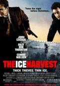 """Постер 2 из 2 из фильма """"Ледяной урожай"""" /Ice Harvest/ (2005)"""