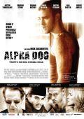 """Постер 2 из 9 из фильма """"Альфа Дог"""" /Alpha Dog/ (2006)"""