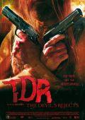 """Постер 6 из 6 из фильма """"Изгнанные дьяволом"""" /The Devil's Rejects/ (2005)"""