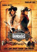 """Постер 3 из 4 из фильма """"Бандитки"""" /Bandidas/ (2006)"""