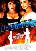 """Постер 2 из 4 из фильма """"Бандитки"""" /Bandidas/ (2006)"""