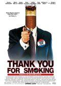 """Постер 1 из 1 из фильма """"Здесь курят"""" /Thank You for Smoking/ (2005)"""