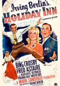 """Постер 3 из 7 из фильма """"Праздничная гостиница"""" /Holiday Inn/ (1942)"""