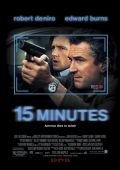 """Постер 1 из 3 из фильма """"15 минут славы"""" /15 Minutes/ (2001)"""