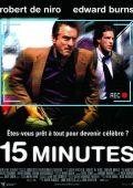 """Постер 3 из 3 из фильма """"15 минут славы"""" /15 Minutes/ (2001)"""