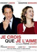 """Постер 1 из 1 из фильма """"А вдруг это любовь?"""" /Je crois que je l'aime/ (2007)"""