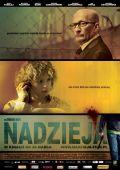 """Постер 1 из 1 из фильма """"Надежда"""" /Nadzieja/ (2007)"""