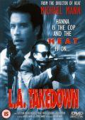 """Постер 1 из 1 из фильма """"Сделано в Лос-Анджелесе"""" /L.A. Takedown/ (1989)"""