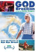 """Постер 1 из 1 из фильма """"Бог - он бразилец"""" /Deus E Brasileiro/ (2003)"""
