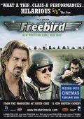 """Постер 1 из 1 из фильма """"Дальнобой без тормозов"""" /Freebird/ (2008)"""