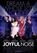 """Постер 1 из 1 из фильма """"Радостный шум"""" /Joyful Noise/ (2012)"""