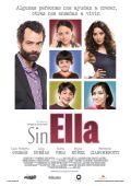 """Постер 1 из 1 из фильма """"Без всего"""" /Sin ella/ (2010)"""