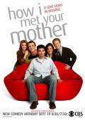 """Постер 7 из 10 из фильма """"Как я встретил вашу маму"""" /How I Met Your Mother/ (2005)"""