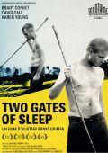 """Постер 1 из 1 из фильма """"Двое врат сна"""" /Two Gates of Sleep/ (2010)"""