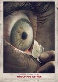 """Постер 4 из 7 из фильма """"Что бы вы сделали…"""" /Would You Rather/ (2012)"""