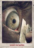 """Постер 5 из 7 из фильма """"Что бы вы сделали…"""" /Would You Rather/ (2012)"""