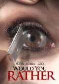 """Постер 6 из 7 из фильма """"Что бы вы сделали…"""" /Would You Rather/ (2012)"""