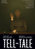 "Постер 1 из 1 из фильма ""Намёк"" /Tell-Tale/ (2010)"