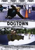 Парни на скейтах /Dogtown and Z-Boys/ (2001)