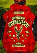 """Постер 2 из 6 из фильма """"Охота на дикарей"""" /Hunt for the Wilderpeople/ (2016)"""