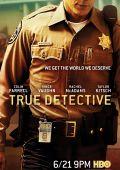 """Постер 5 из 8 из фильма """"Настоящий детектив"""" /True Detective/ (2014)"""
