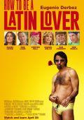 """Постер 4 из 4 из фильма """"Как быть латиноамериканским любовником"""" /How to Be a Latin Lover/ (2017)"""