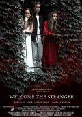 Добро пожаловать, незнакомец /Welcome the Stranger/ (2018)