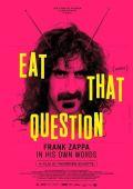 Съешь этот вопрос: Фрэнк Заппа своими словами
