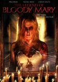"Постер 1 из 1 из фильма ""Легенда о кровавой Мэри"" /The Legend of Bloody Mary/ (2008)"