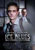 """Постер 1 из 2 из фильма """"Ледяной блюз"""" /Ice Blues/ (2008)"""