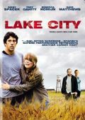 """Постер 1 из 1 из фильма """"Лейк-сити"""" /Lake City/ (2008)"""
