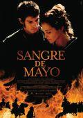 """Постер 1 из 1 из фильма """"Майская кровь"""" /Sangre de mayo/ (2008)"""