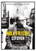 """Постер 1 из 1 из фильма """"Макс Фриш, гражданин"""" /Max Frisch, citoyen/ (2008)"""
