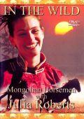 Дикие лошади Монголии с Джулией Робертс