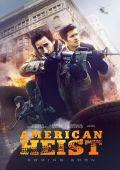 """Постер 2 из 9 из фильма """"Ограбление по-американски"""" /American Heist/ (2014)"""