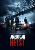 """Постер 3 из 9 из фильма """"Ограбление по-американски"""" /American Heist/ (2014)"""