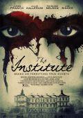 """Постер 2 из 2 из фильма """"Институт Роузвуд"""" /The Institute/ (2017)"""