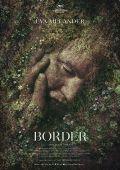 На границе миров /Border/ (2018)