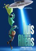 Луис и его друзья из космоса /Luis & the Aliens/ (2018)